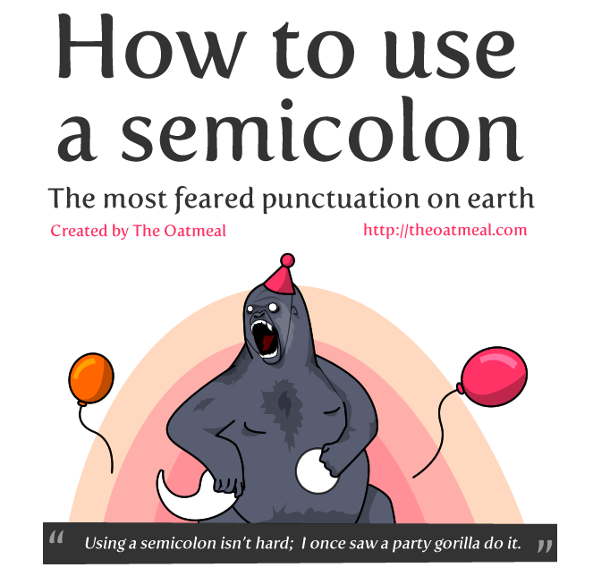 The Oatmeal - How to use a semicolon